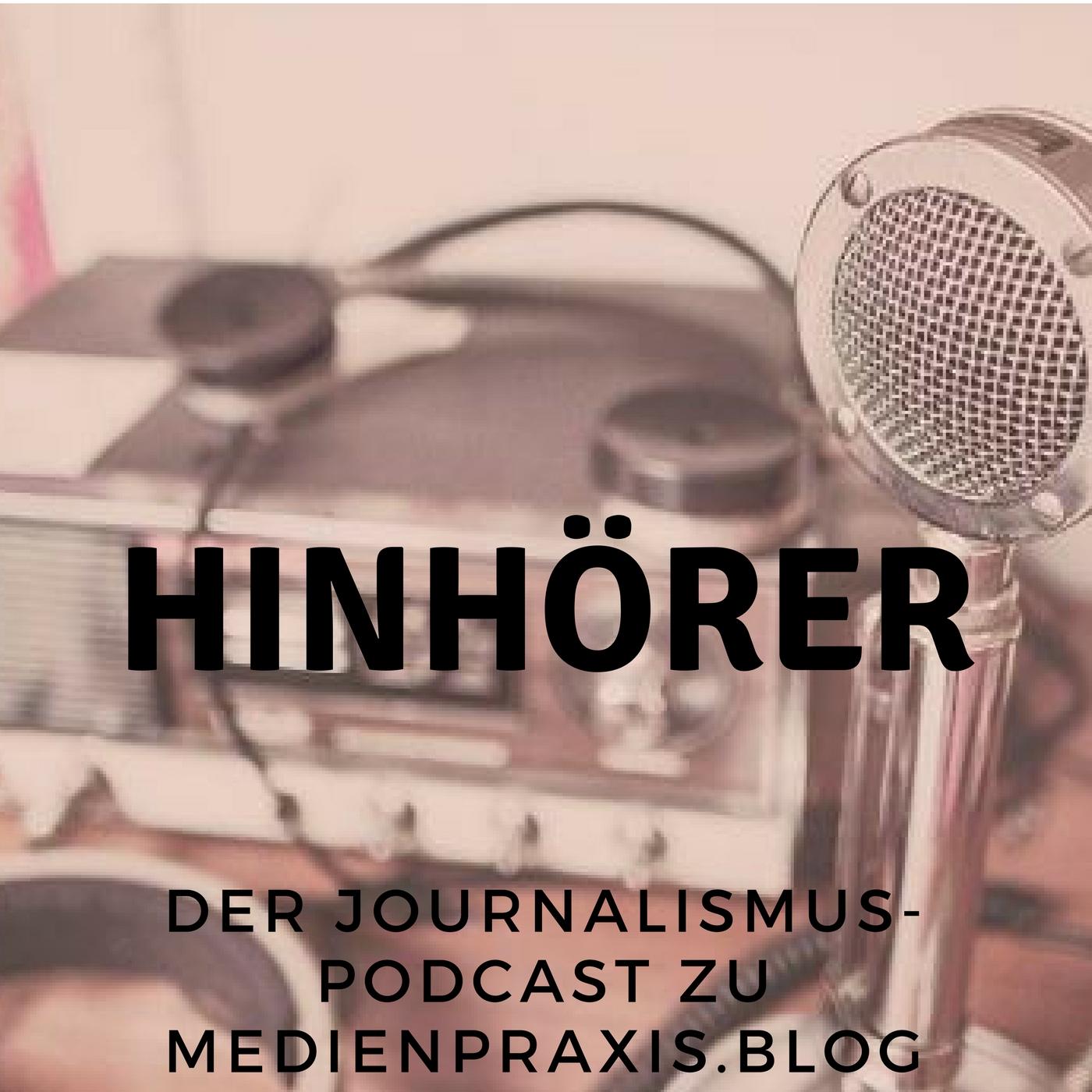 Hinhörer - ein Podcast von medienpraxis.blog