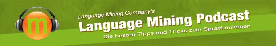 Language Mining Podcast (Fremdsprachen lernen)