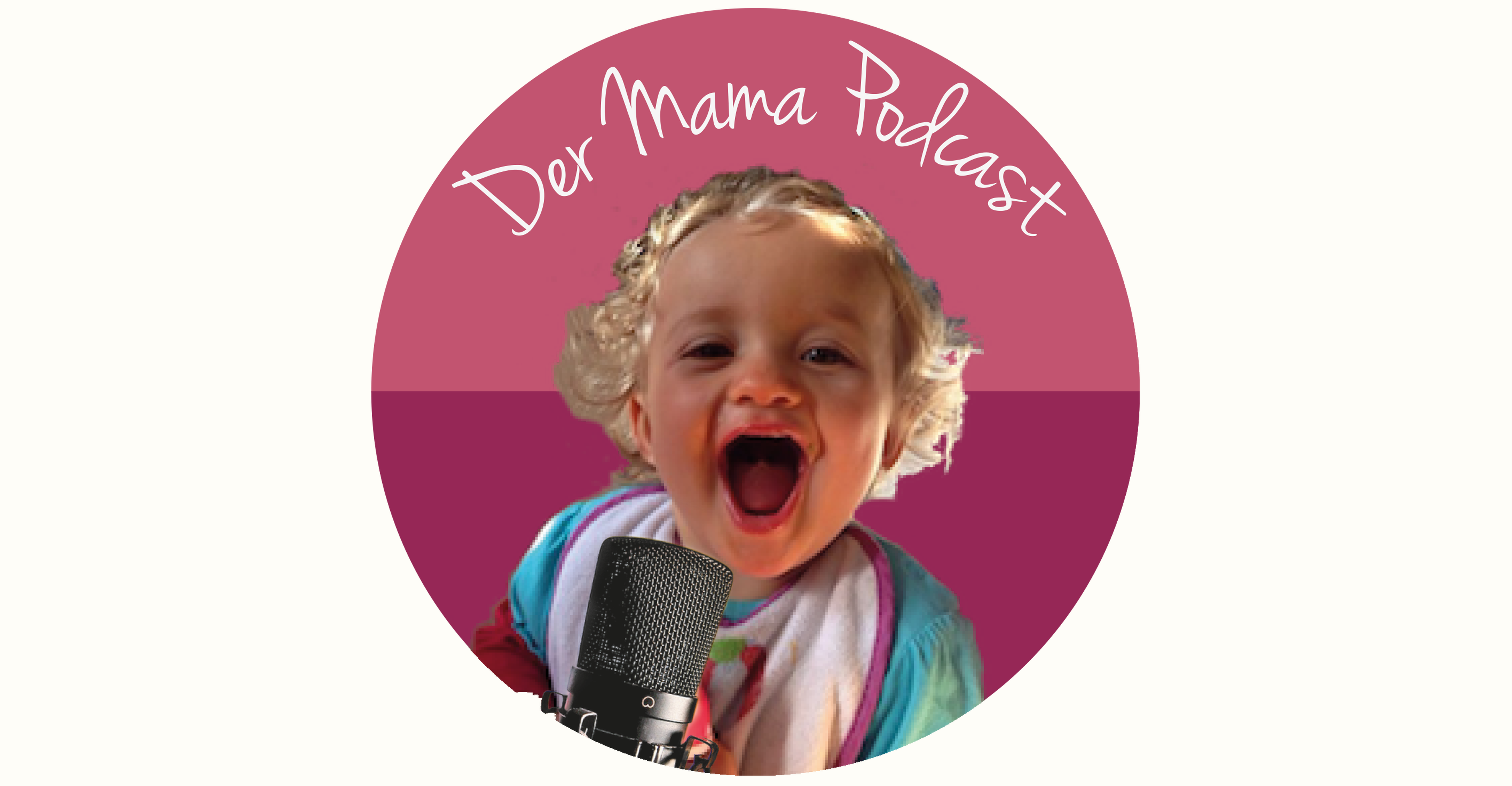 Der Mama Podcast